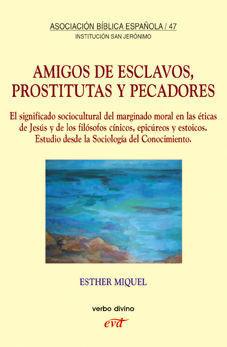 AMIGOS DE ESCLAVOS PROSTITUTAS Y PECADORES