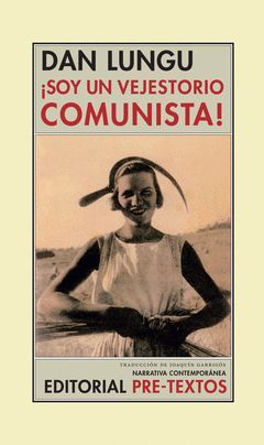 SOY UN VEJESTORIO COMUNISTA !
