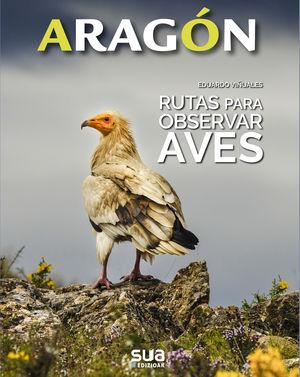 ARAGON 7. RUTAS PARA OBSERVAR AVES