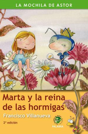 MARTA Y LA REINA DE LAS HORMIGAS