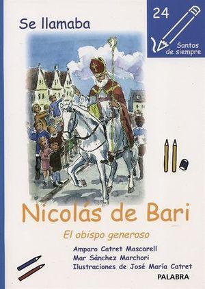 NICOLAS DE BARI. EL OBISPO GENEROSO