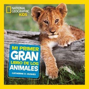 MI PRIMER GRAN LIBRO DE ANIMALES