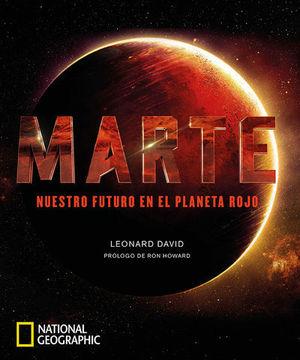 MARTE.  NUESTRO FUTURO EN EL PLANETA ROJO