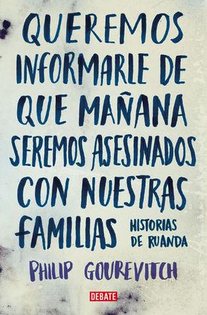 QUEREMOS INFORMARLE DE QUE MAÑANA SEREMOS ASESINADOS CON NUESTRAS FAMI