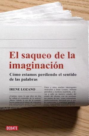 SAQUEO DE LA IMAGINACION, EL
