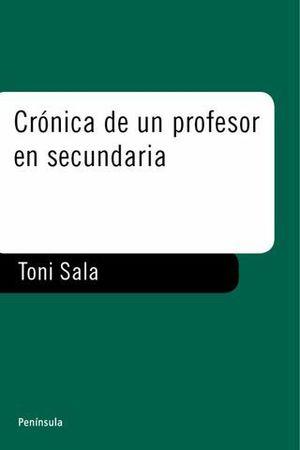 CRONICA DE UN PROFESOR EN SECUNDARIA