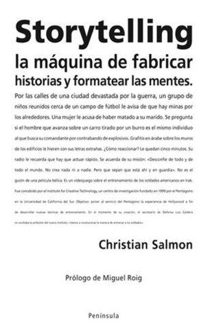 STORYTELLING LA MAQUINA DE FABRICAR HISTORIAS Y FORMATEAR LAS MENTES