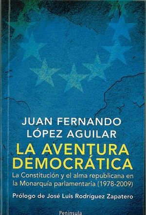 LA AVENTURA DEMOCRATICA