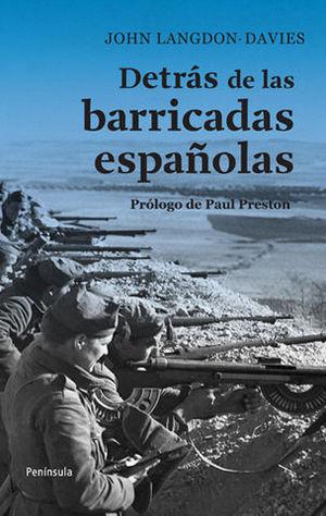 DETRAS DE LAS BARRICADAS ESPAÑOLAS