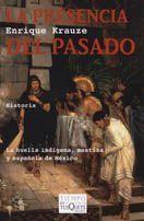 PRESENCIA DEL PASADO, LA
