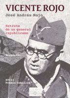 VICENTE ROJO RETRATO DE UN GENERAL REPUBLICANO