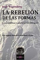 REBELION DE LAS FORMAS, LAS