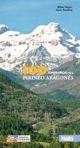 100 ITINERARIOS POR EL PIRINEO ARAGONES