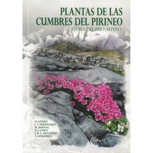 PLANTAS DE LAS CUMBRES DEL PIRINEO. FLORA DEL PISO ALPINO