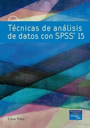 TECNICAS DE ANALISIS DE DATOS CON SPSS 15