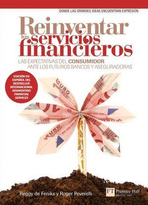 REINVENTAR LOS SERVICIOS FINANCIEROS
