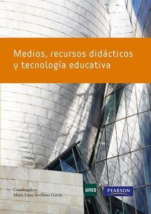 MEDIOS, RECURSOS DIDACTICOS Y TECNOLOGIA EDUCATIVA