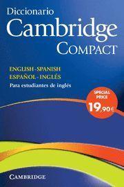 DICCIONARIO CAMBRIDGE COMPACT ESPAÑOL INGLES ED. 2008