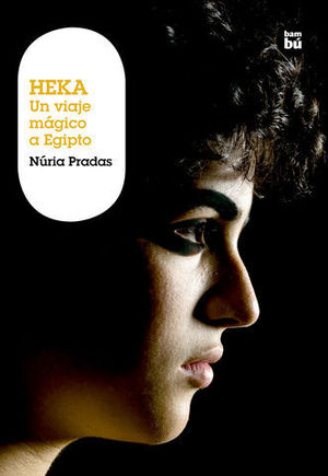 HEKA.  UN VIAJE MAGICO A EGIPTO