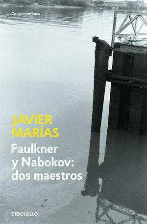 FAULKNER Y NABOKOV: DOS MAESTROS