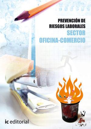 PREVENCION DE RIESGOS LABORALES SECTOR OFICINA - COMERCIO