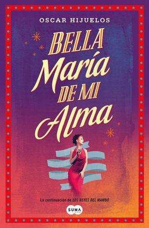 BELLA MARIA DE MI ALMA