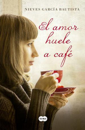 EL AMOR HUELE A CAFE