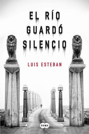 EL RIO GUARDO SILENCIO