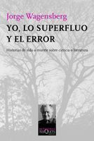 YO, LO SUPERFLUO Y EL ERROR