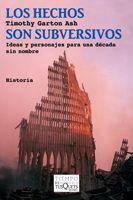 LOS HECHOS SON SUBVERSIVOS