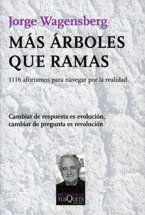 MAS ARBOLES QUE RAMAS