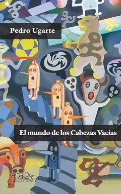 EL MUNDO DE LOS CABEZAS VACIAS