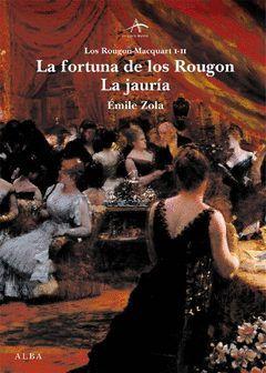 LA FORTUNA DE LOS ROUGON / LA JAURIA