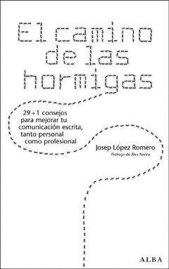 CAMINO DE LAS HORMIGAS, EL