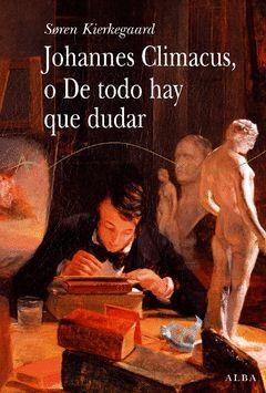 JOHANNES CLIMACUS O DE TODO HAY QUE DUDA