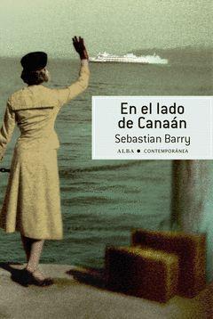 EN EL LADO DE CANAAN (PREMIO WALTER SCOTT N. HISTORICA 2012)