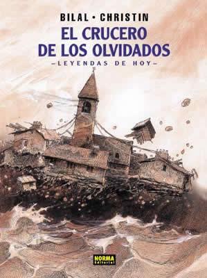 CRUCERO DE LOS OLVIDADOS, EL (LEYENDAS DE HOY)