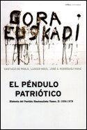 PENDULO PATRIOTICO, EL. HISTORIA DEL PARTIDO NACIONALISTA VASCO II.