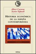 HISTORIA ECONOMICA DE LA ESPAÑA CONTEMPORANEA