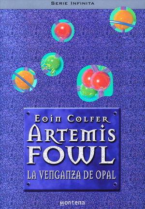 VENGANZA DE OPAL. ARTEMISS FOWL