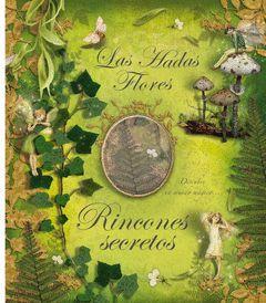 LAS HADAS FLORES RINCONES SECRETOS