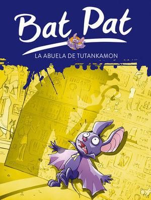 BAT PAT LA ABUELA DE TUTANKAMON