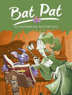 BAT PAT EL FANTASMA DEL DOCTOR TUFO