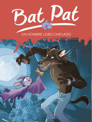 BAT PAT UN HOMBRE LOBO CHIFLADO