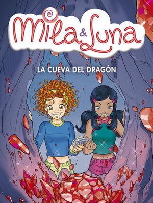 MILA & LUNA LA CUEVA DEL DRAGON