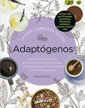 GUIA COMPLETA DE LOS ADAPTOGENOS