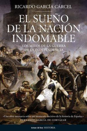 EL SUEÑO DE LA NACION INDOMABLE
