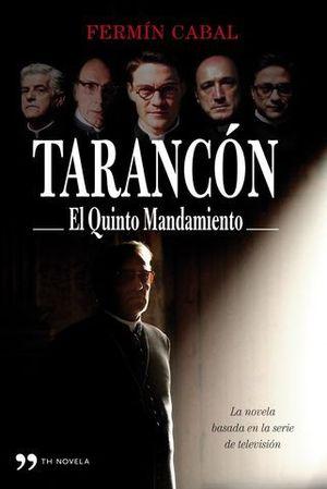 TARANCON EL QUINTO MANDAMIENTO