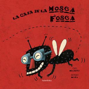 CASA DE LA MOSCA FOSCA, LA