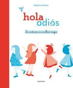 HOLA / ADIÓS. LOS CONTRARIOS EN UN ALBUM MAGICO